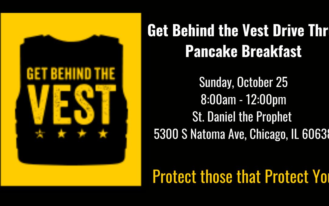 Get Behind the Vest Drive-Thru Pancake Breakfast